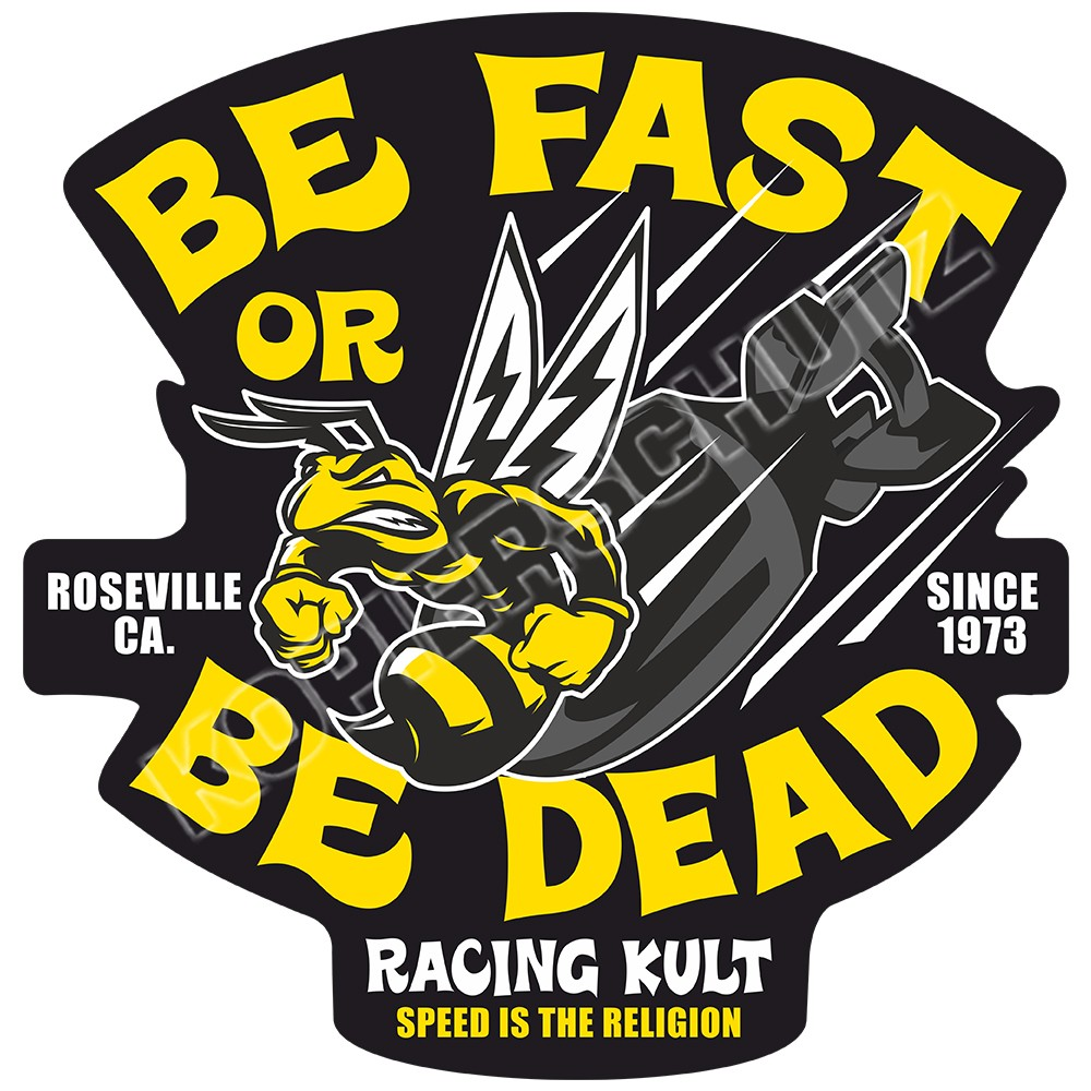 Racing Kult Aufkleber Be Fast or Be Dead Sticker in verschiedenen Größen