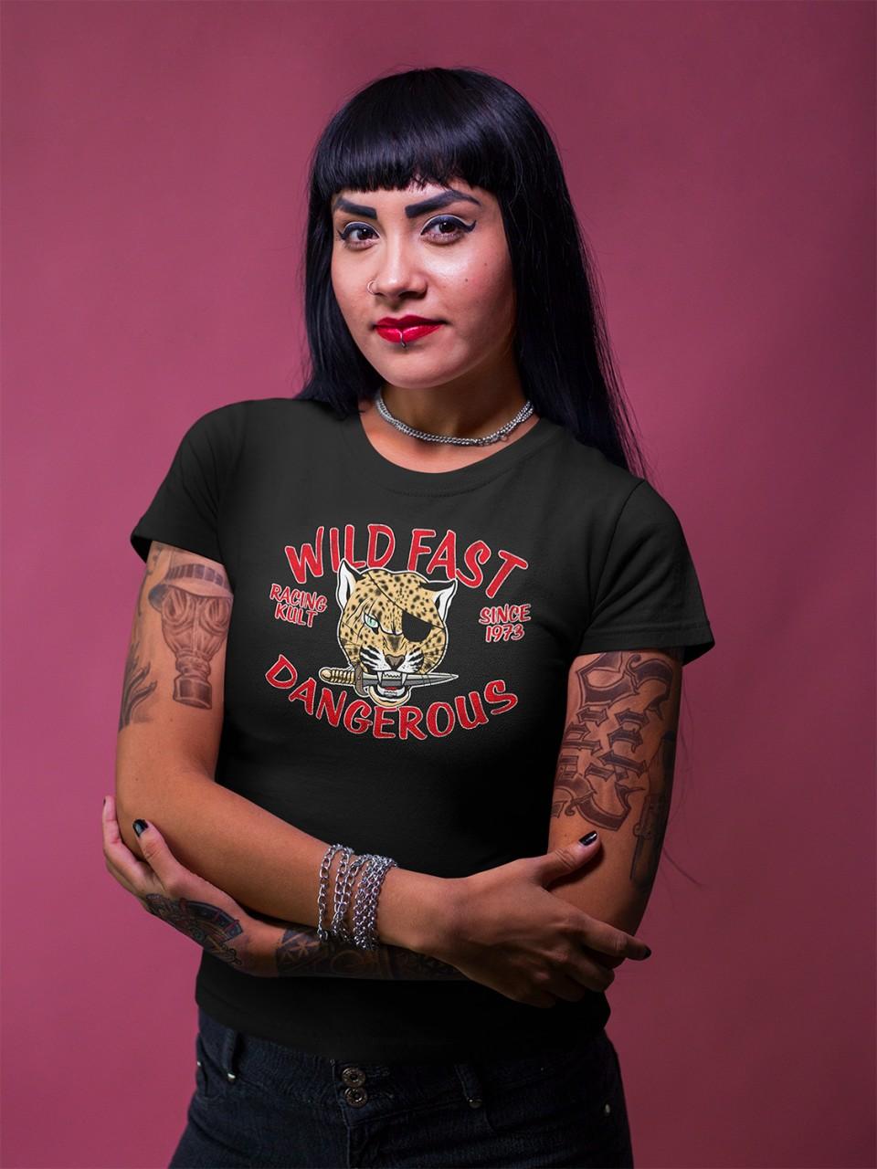 Racing Kult Frauen T-Shirt Wild Fast Dangerous