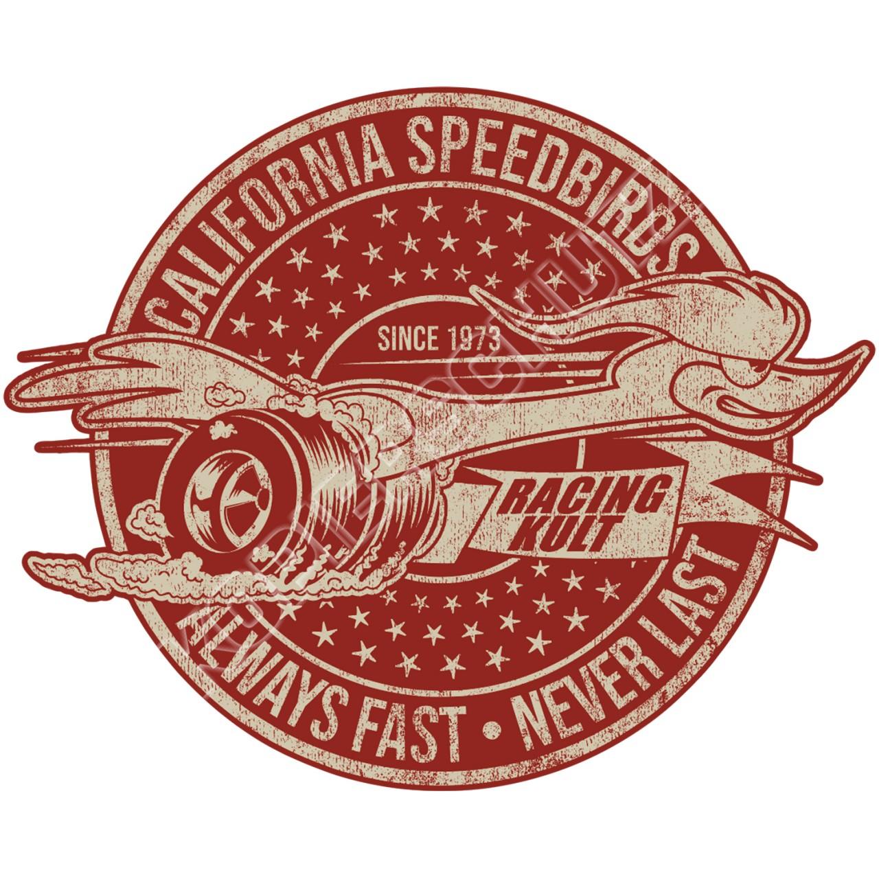 Racing Kult Aufkleber California Speedbirds Always Fast - Never Last Sticker in verschiedenen Größe