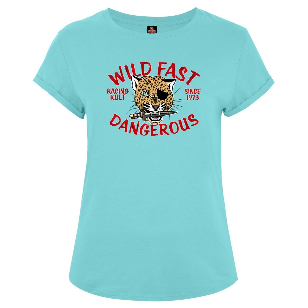 Racing Kult Frauen Roll Up Sleeve T-Shirt Fast Wild Dangerous