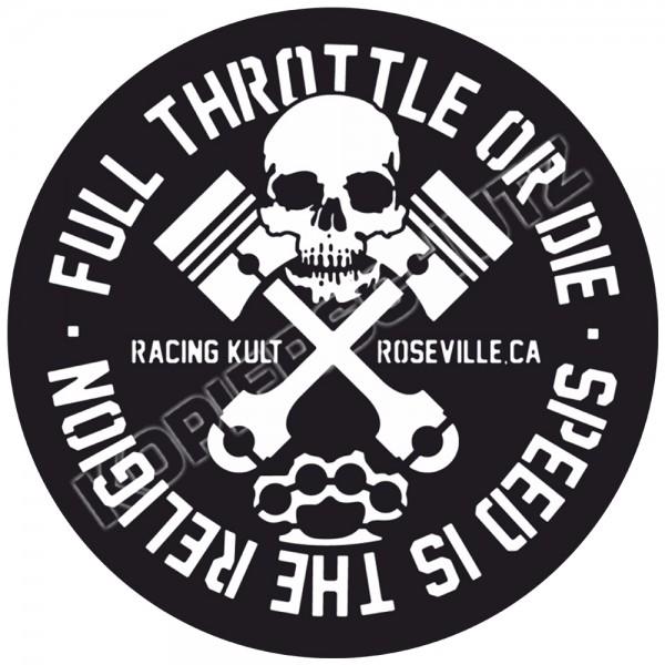 Racing Kult Aufkleber Sticker Full Throttle or Die Weiß in verschiedenen Größen