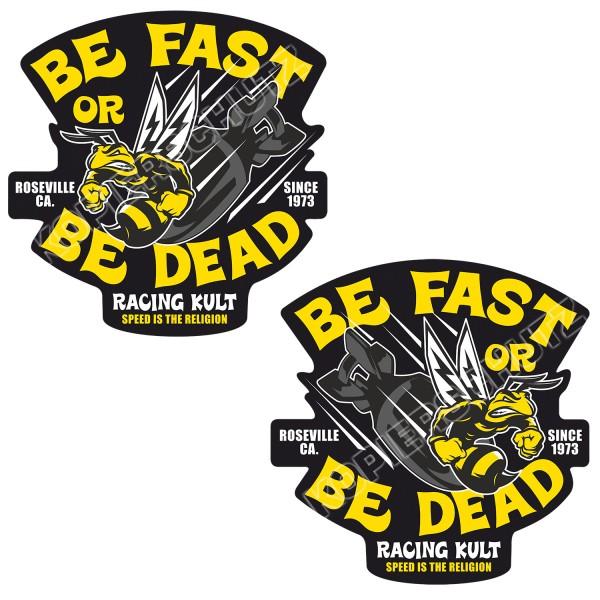 Racing Kult Aufkleber Be Fast or Be Dead Set in verschiedenen Größen